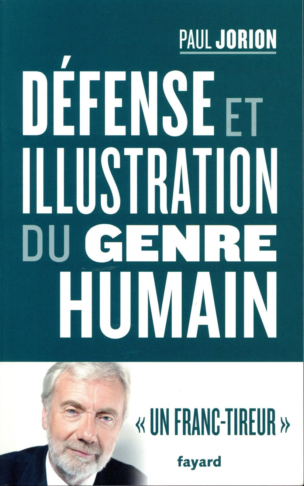 DEFENSE ET ILLUSTRATION DU GENRE HUMAIN